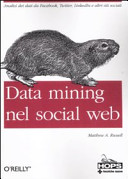 Data mining nel social web, by Matthew A. Russell